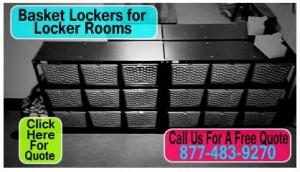 Basket Lockers - Free Quote 877-483-9270